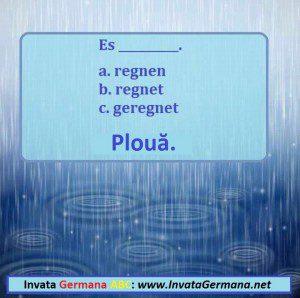 invata germana, limba germana, exrecitii germana, exercitii de limba germana, test germana, teste de limba germana, test germana b2, invata germana abc, ploua, ploaie, ploua in germania, ploua in limba germana